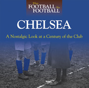 When Football Was Football: Chelsea